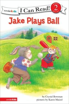 Jake Plays Ball: Biblical Values, Level 2, Bowman, Crystal