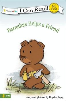 Barnabas Helps a Friend: My First, Lepp, Royden