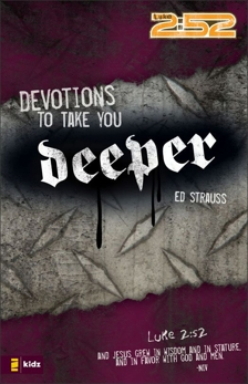 Devotions to Take You Deeper, Strauss, Ed