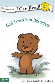 God Loves You Barnabas: My First, Lepp, Royden