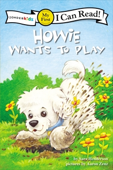 Howie Wants to Play: My First, Henderson, Sara