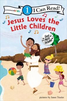 Jesus Loves the Little Children: Level 1, Various Authors,