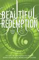 Beautiful Redemption, Garcia, Kami