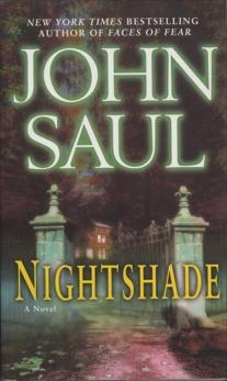 Nightshade: A Novel, Saul, John