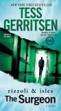 The Surgeon: A Rizzoli & Isles Novel, Gerritsen, Tess