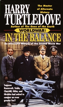 In the Balance (Worldwar, Book One), Turtledove, Harry
