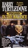 In the Balance (Worldwar, Book One), Turtledove, Harry