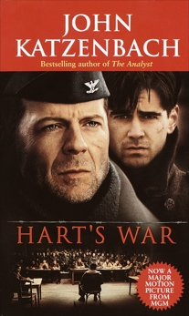 Hart's War: A Novel of Suspense