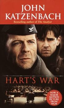 Hart's War: A Novel of Suspense, Katzenbach, John