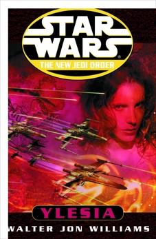 Ylesia: Star Wars Legends, Williams, Walter Jon
