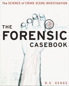 The Forensic Casebook, Genge, Ngaire E.