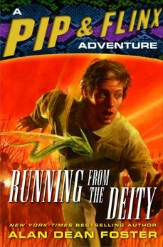 Running from the Deity, Foster, Alan Dean