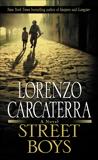 Street Boys: A Novel, Carcaterra, Lorenzo