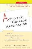 Acing the College Application: How to Maximize Your Chances for Admission to the College of Your Choice, Hernandez, Michele