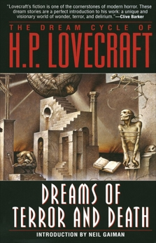 The Dream Cycle of H. P. Lovecraft: Dreams of Terror and Death, Lovecraft, H.P.