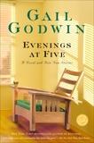 Evenings at Five, Godwin, Gail