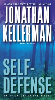 Self-Defense: An Alex Delaware Novel, Kellerman, Jonathan