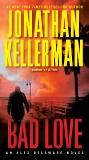 Bad Love: An Alex Delaware Novel, Kellerman, Jonathan