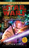 Shatterpoint: Star Wars Legends, Stover, Matthew