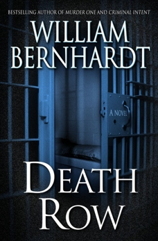 Death Row: A Novel, Bernhardt, William
