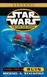 Ruin: Star Wars Legends: Dark Tide, Book II, Stackpole, Michael A.