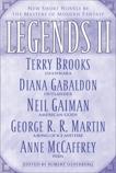 Legends II: New Short Novels by the Masters of Modern Fantasy, Brooks, Terry & Martin, George R. R. & McCaffrey, Anne & Gabaldon, Diana