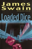 Loaded Dice, Swain, James