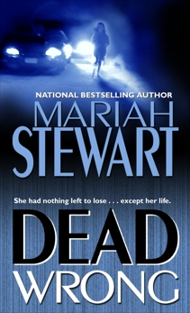 Dead Wrong, Stewart, Mariah