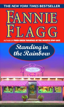 Standing in the Rainbow: A Novel