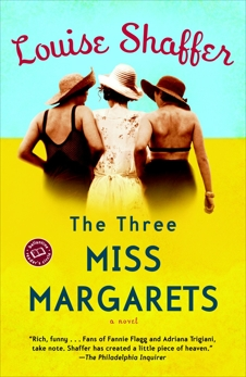 The Three Miss Margarets: A Novel, Shaffer, Louise