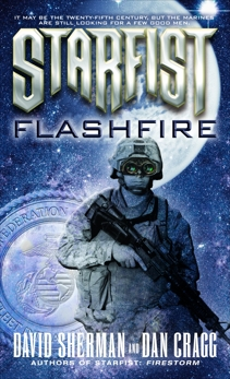 Starfist: Flashfire, Sherman, David & Cragg, Dan