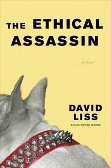 The Ethical Assassin: A Novel, Liss, David