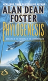 Phylogenesis: Book One of The Founding of the Commonwealth, Foster, Alan Dean