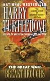 Breakthroughs (The Great War, Book Three), Turtledove, Harry
