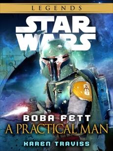 Boba Fett: A Practical Man: Star Wars Legends (Short Story)