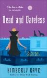 Dead and Dateless, Raye, Kimberly