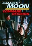 Command Decision, Moon, Elizabeth