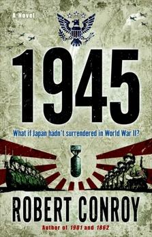 1945: A Novel, Conroy, Robert