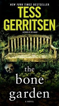 The Bone Garden: A Novel