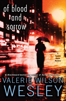 Of Blood and Sorrow: A Tamara Hayle Mystery, Wesley, Valerie Wilson