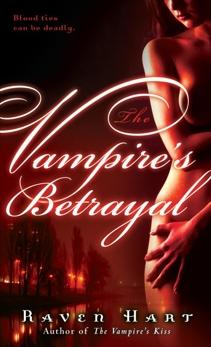 The Vampire's Betrayal, Hart, Raven