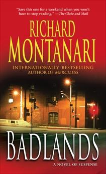 Badlands: A Novel of Suspense, Montanari, Richard