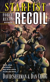 Starfist: Force Recon: Recoil, Sherman, David & Cragg, Dan