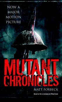 Mutant Chronicles, Forbeck, Matt