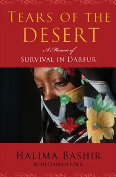 Tears of the Desert: A Memoir of Survival in Darfur, Lewis, Damien & Bashir, Halima