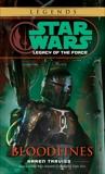 Bloodlines: Star Wars Legends (Legacy of the Force), Traviss, Karen