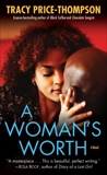 A Woman's Worth: A Novel, Price-Thompson, Tracy