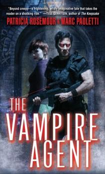 The Vampire Agent, Rosemoor, Patricia & Paoletti, Marc & Rosemoor, Patricia