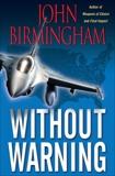 Without Warning, Birmingham, John