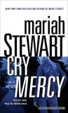 Cry Mercy: A Mercy Street Novel, Stewart, Mariah